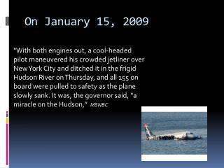 On January 15, 2009