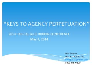 """KEYS TO AGENCY PERPETUATION"""