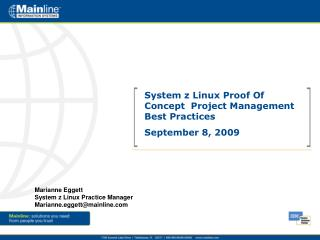 System z Linux Proof Of Concept  Project Management Best Practices September 8, 2009