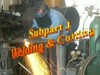 Subpart J Welding