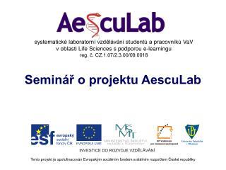 Seminář o projektu AescuLab