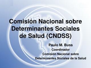 Comisión Nacional sobre Determinantes Sociales de Salud (CNDSS)