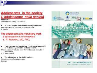 Adolescents  in the society L�adolescente  nella societ� SESSION 6