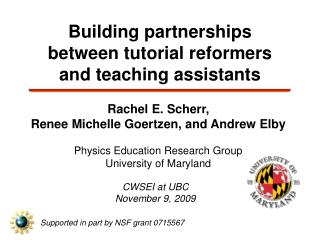 Building partnerships  between tutorial reformers and teaching assistants