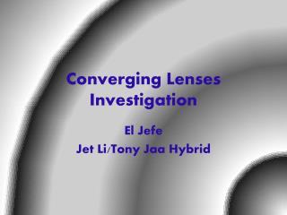 Converging Lenses Investigation