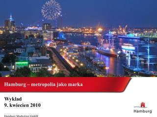 Hamburg – metropolia jako marka