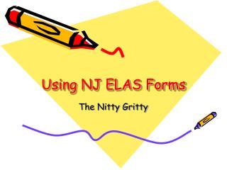 Using NJ ELAS Forms