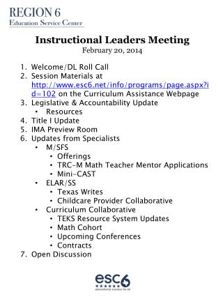 Instructional Leaders Meeting February 20, 2014