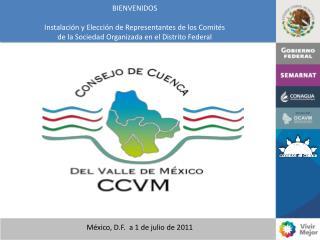 México, D.F.  a 1 de julio de 2011