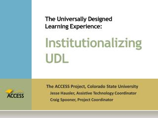 The Universally Designed  Learning Experience: Institutionalizing UDL