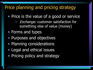 Price planning and pricing strategy