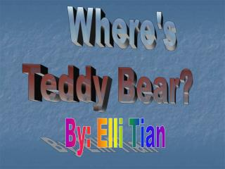 Where's  Teddy Bear?