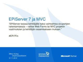 EPiServer 7 ja MVC