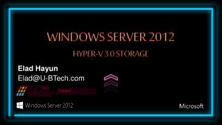 Windows server 2012 Hyper-v 3.0 Storage