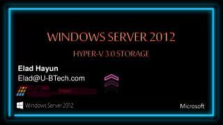 Windows server 2012 Hyper-v 3.0 Storage