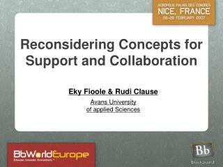 Reconsidering Concepts for Support and Collaboration