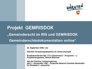 28. September 2005, Linz Kärntner Verwaltungsakademie, Dr. Simon Korenjak