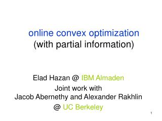 online convex optimization  (with partial information)