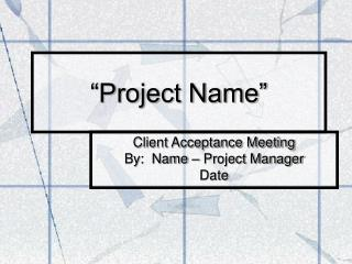 """Project Name"""