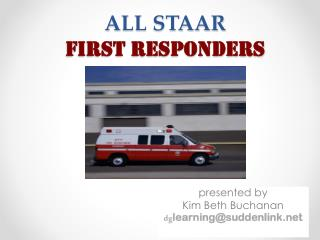 ALL STAAR FIRST RESPONDERS