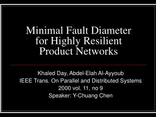 Minimal Fault Diameter for Highly Resilient Product Networks