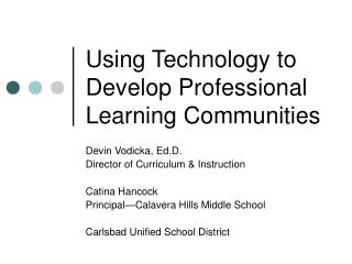 Using Technology to Develop Professional Learning Communities