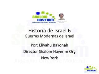Historia de Israel 6 Guerras Modernas de Israel