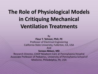 The Role of Physiological Models in Critiquing Mechanical Ventilation Treatments