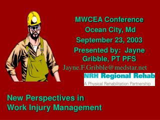 MWCEA Conference  Ocean City, Md September 23, 2003 Presented by:  Jayne Gribble, PT PFS Jayne.F.Gribblemedstar