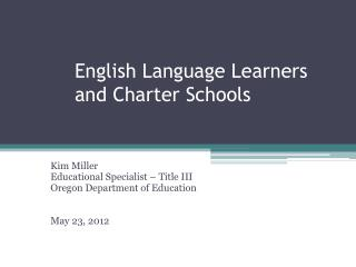 English Language Learners and Charter Schools