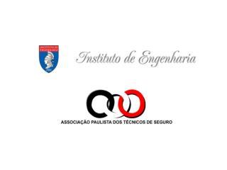 ACIDENTES NA CONSTRUÇÃO REGULAÇÃO DE SINISTROS INSTITUTO DE ENGENHARIA – SP: 25.08.2009