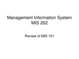Management Information System MIS 202