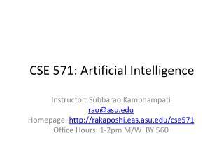 CSE 571: Artificial Intelligence