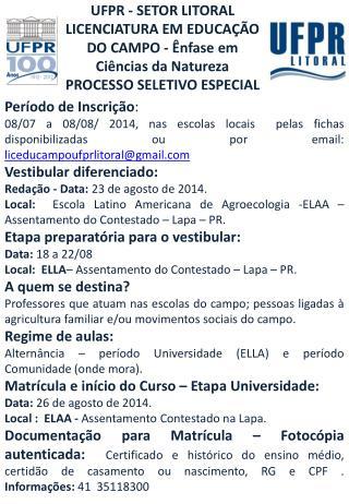 UFPR  - SETOR LITORAL LICENCIATURA  EM EDUCAÇÃO DO  CAMPO - Ênfase  em   Ciências  da  Natureza