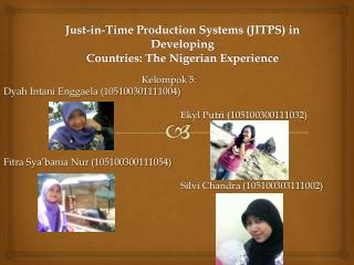 Just-in-Time Production Systems (JITPS) in Developing Countries: The Nigerian Experience