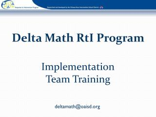Delta Math RtI Program  Implementation Team Training