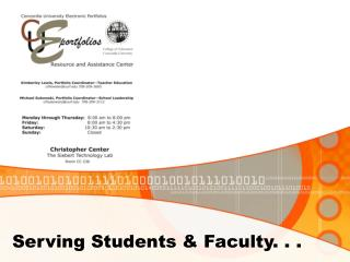 Serving Students & Faculty. . .