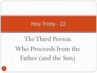 Holy Trinity - 22