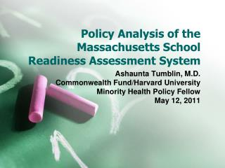 Policy Analysis of the Massachusetts School Readiness Assessment System