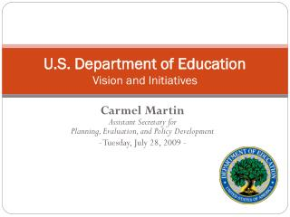 U.S. Department of Education Vision and Initiatives