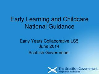 Early Learning and Childcare National Guidance