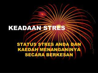 KEADAAN STRES