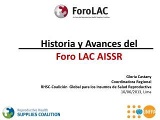 Historia  y  Avances  del  Foro  LAC AISSR