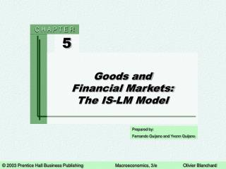 Goods and Financial Markets: The IS-LM Model