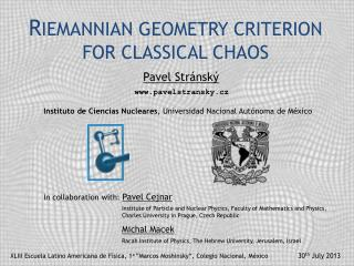 R IEMANNIAN GEOMETRY CRITERION FOR CLASSICAL CHAOS