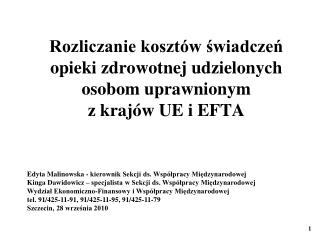 Rozliczanie kosztów świadczeń opieki zdrowotnej udzielonych osobom uprawnionym  z krajów UE i EFTA