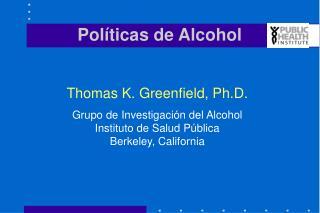 Políticas de Alcohol