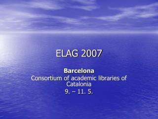 ELAG 2007