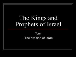 The Kings and Prophets of Israel