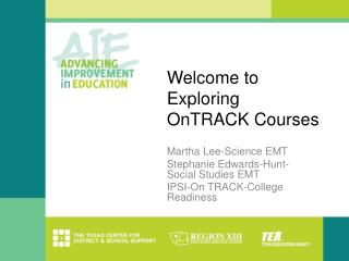 Welcome to Exploring  OnTRACK  Courses